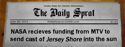 NASA recieves funding from MTV to send cast of Jersey Shore into the sun