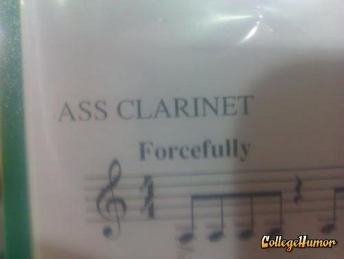 Sheet Music Calls for Ass Clarinet to Play Forcefully The is one time at band camp…