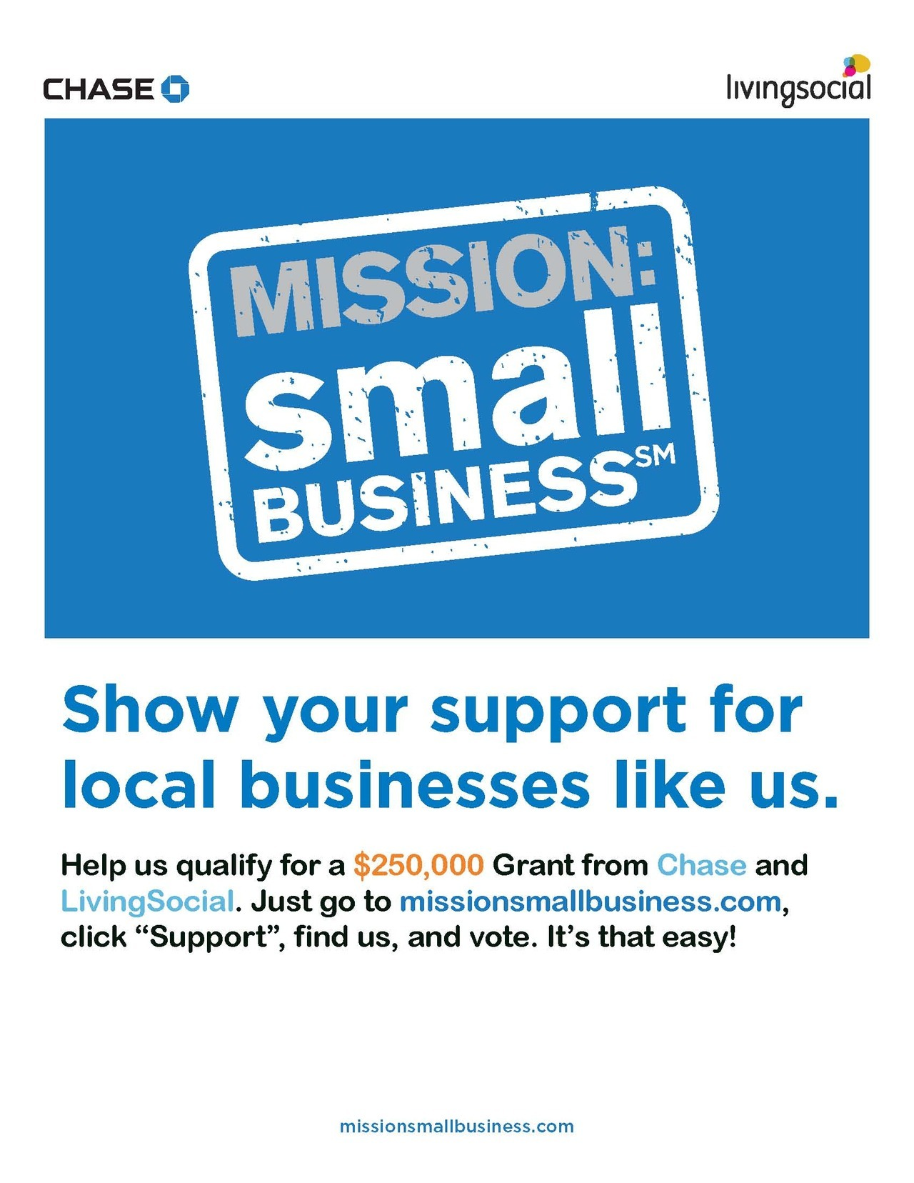 "Help us receive 250 votes on the Mission: Small Business℠ page to get closer to qualifying for a $250,000 Grant. After clicking ""Support"" on the home page, look for our business and vote for us Prajje 1983"