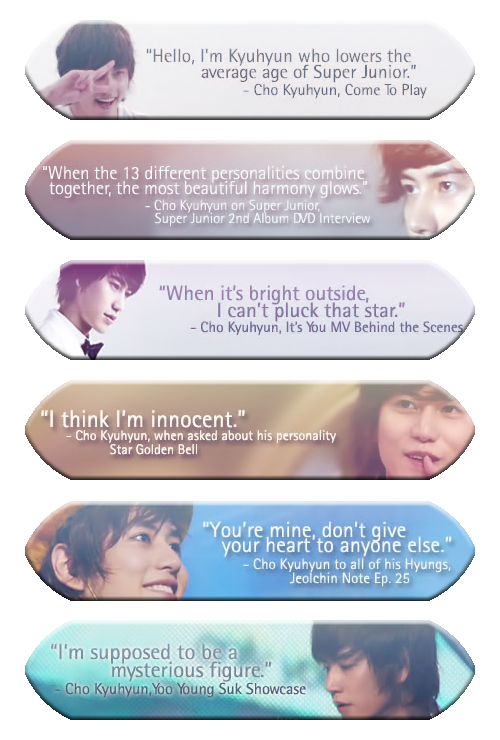 kyuful:  some favorite quotes of Kyuhyun~