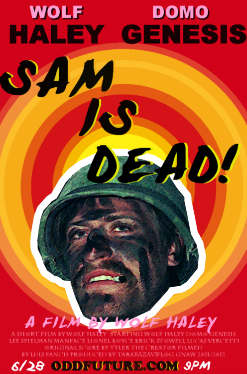 oddfuture:  The Video For Sam Is Dead Will Be Released Thursday At 9pm.