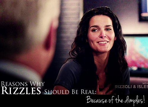 reasonswhyrizzles:  Because of the dimples!  THE DIMPLES lol <3 oh yeah and Rizzoli and Isles is on today :D