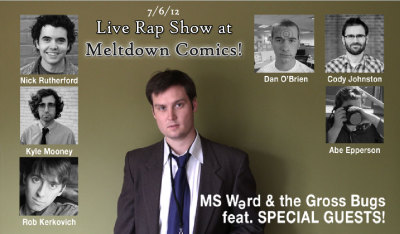 thisdanobrien:  I'm thrilled to promote the live, rap debut of MS Word, (aka Cracked.com's MICHAEL SWAIM). Michael's rapped in videos on the site before, but this will be his first ever concert, live for you, the people. Come see him rap while backed up by The Gross Bugs, (Cody Johnston, Abe Epperson, and me on bass guitar/mouth stuff!). You can also enjoy stand up comedy from Nick Rutherford, Kyle Mooney, Rob Kerkovich, and Cody Johnston. A night of rap and stand-up. WHAT ARE YOU WAITING FOR?! Order Tickets Here.  Hey, people! Sometimes I will play the drums, other times I will play the guitar, and other times I will tell jokes. Other times than those times, other people will do other stuff! Most of the time Michael Swaim will rap and it will be super dope! Order those tickets Daniel mentioned.