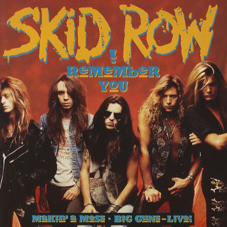 Skid Row - Day#262 I Remember You