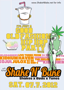 Shake N' Bake is coming Saturday July 7 with live sets from Haven, KidHum, DJ SD, The GirlGrabbers, DJ RED C and Julox!  RSVP at ElevationSicknessLTD@gmail.com for venue and ticket info.