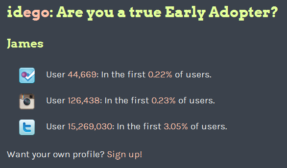 Check your early adopter status at idego.co.