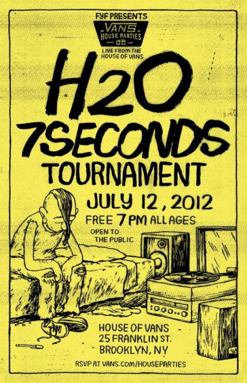 FREE Hardcore Show - H2O & 7 Seconds - July 12 @ house of Vans NYC