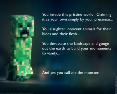 micropixels:  blogcrunch:  Misunderstood creeper  So it has come to this.