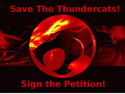 warnerbrothersforever:  Thundercats is in danger of being cancelled due to low ratings. That would suck as it's one of the few new shows on Cartoon Network that is actually good. Here's what you can do: -Sign this petition: Save the Thundercats! -Buy the DVDs