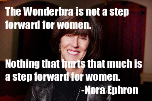 via Nora Ephron's Best Quotes