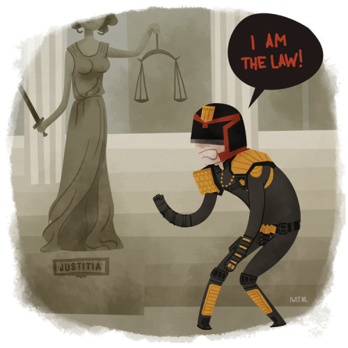 """I am the law!"""
