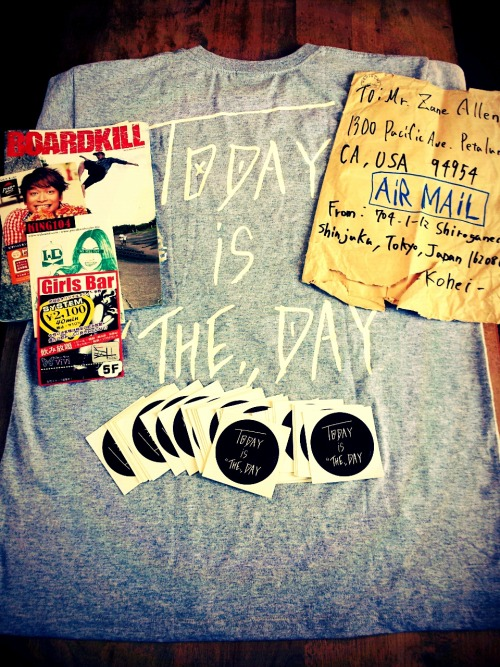 """Today Is The Day!!!"" Got an awesome package from my homie Kohei in Tokyo yesterday. With a message we should all embrace. Today Is The Day!!! Live it up!! Thanks brother!!"