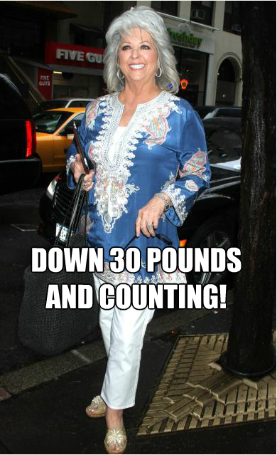 Celebrity chef Paula Deen has lost 30 pounds and going for more! The celebrity chef, who is best known for her Southern food and cooking, has recently changed her ways in order to lose weight due to a Type 2 diabetes diagnosis. It's been only 6 months and she's looking great!
