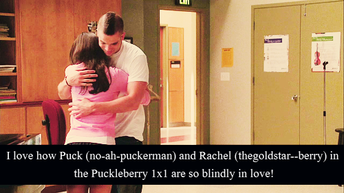I love how Puck (no-ah-puckerman) and Rachel (thegoldstar—berry) in the Puckleberry 1x1 are so blindly in love!