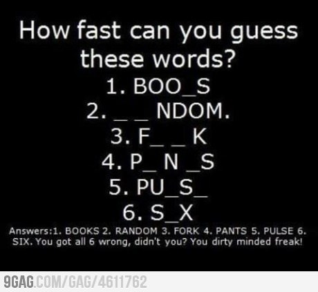 9gag:  Your dirty minded freak!