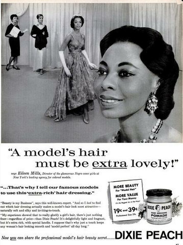 "A 1961 Dixie Peach advertisement that appeared in Ebony featuring Eileen Mills, Director ""of the glamorous Negro cover girls at New York's leading agency for colored models."""