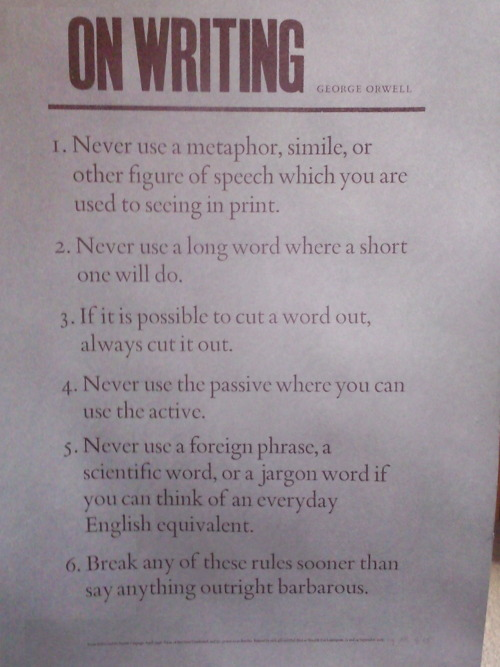 sarahvulgaris:  George Orwell's 5 rules for writing.
