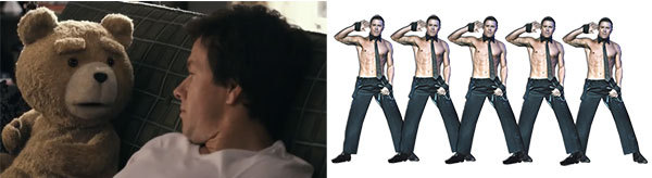 Ted (The Movie) vs. Magic Mike? Who will win???