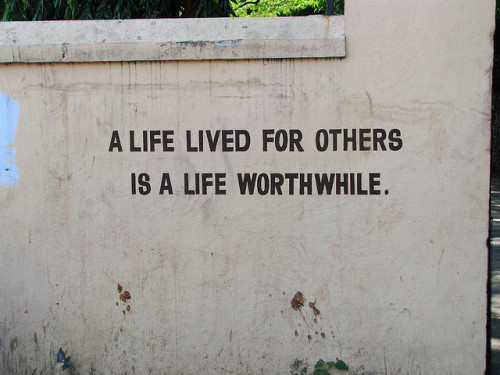 India - Chennai - Inspirational wall slogans 02 by mckaysavage on Flickr.