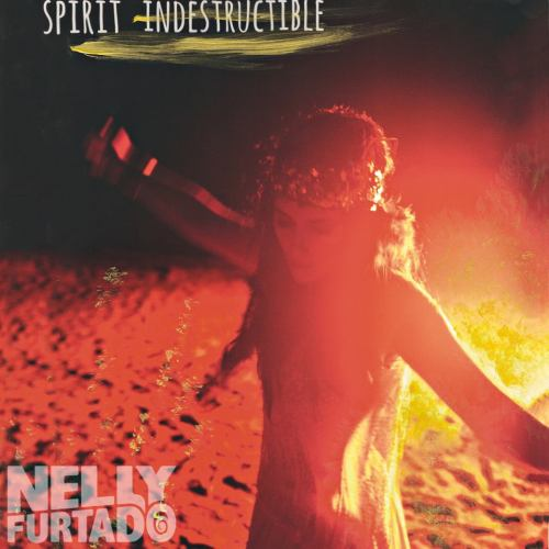 Nelly Furtado - Spirit Indestructible Single cover