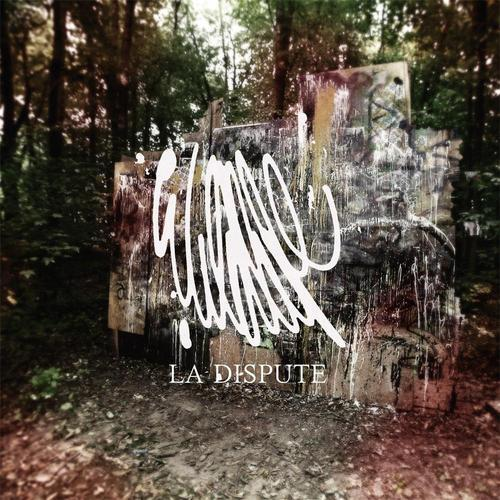 La Dispute - Safer in the Forest / Love Song for Poor Michigan