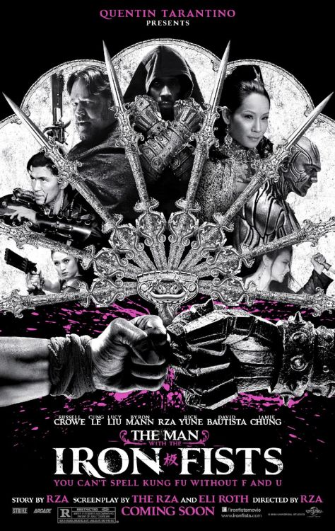 "anestivega:  ""The Man with the Iron Fists"" Official Poster!!! Just a sneak peek for you guys! The trailer drops later today so keep your eyes peeled!"