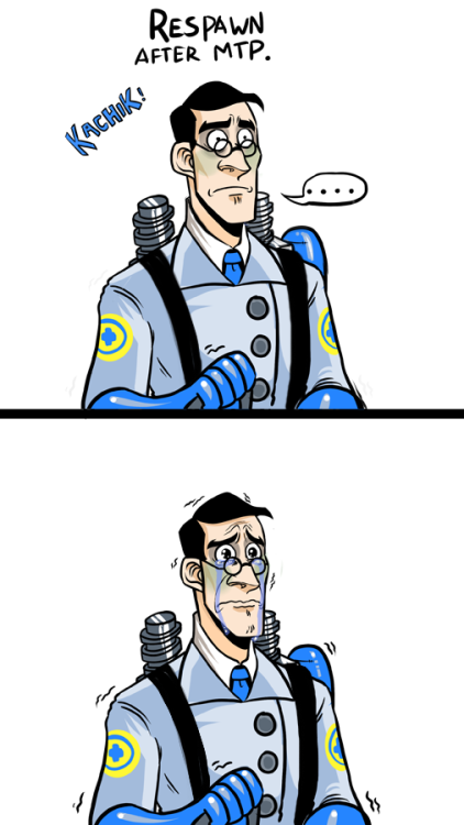 I know all of blu died really horribly in MTP But dang. Poor medic <8C