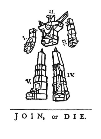 ianbrooks:  Voltron: Join or Die by Olly Moss Ben Franklin's original point about colony unity is just as valid when applied to Voltron as well. Voltron Unity now! For comparison, the original by Ben below:   Artist: twitter / tumblr