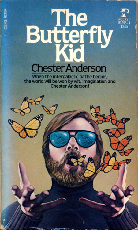 The Butterfly Kid by Chester Anderson • Pocket Books, 1980