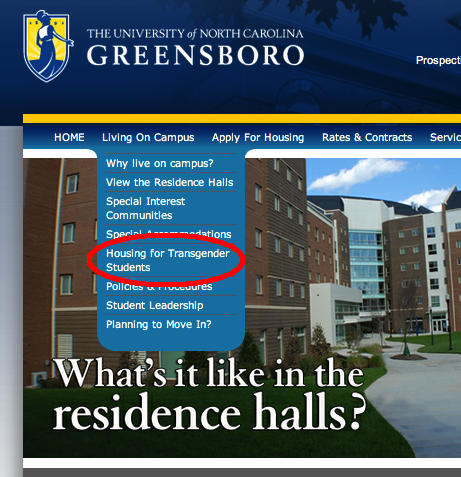 thatgirl-skrammie:  So this is pretty awesome  UNCG fully supports and values an inclusive community where there is visible and meaningful representation of the diversity present in the wider community at all university levels. Diversity is the combination of characteristics, experiences, and competencies that make each person unique, and increases the value of our community. We strive to maintain a climate of equity and respect, where we protect the rights of all in order to ensure that every member feels empowered, valued, and respected for their contributions to the mission of the university. The University of North Carolina at Greensboro is committed to providing all staff, faculty, and students equitable access to services, benefits, and opportunities. The Office of Housing & Residence Life is committed to working to meet the housing needs of our all residential students by providing a nurturing community that values diversity and promotes the dignity of all community members. If you have special housing needs based on gender identity or gender expression, please contact Dr. Brad Johnson when applying for on-campus housing to discuss your specific needs.
