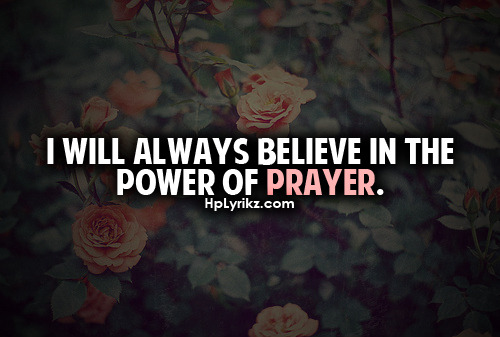 DelightBC_PowerOfPrayer.jpg picture by lightnight123 - Photobucket on We Heart It. http://weheartit.com/entry/31465303