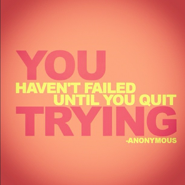 prettyandfit:  Don't Quit! Even if you slip up, forget it, and keep going…  (Taken with Instagram)