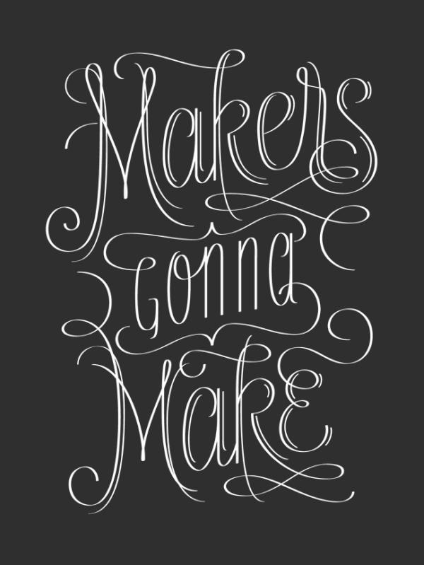 nevver:  Makers gonna make