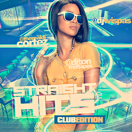 Straight Hits Vol.2 (Club Edition) Hosted By DJ Cortez, DJ Wispas & DJ Ton | Mixed by DJ Cortez http://coast2coastmixtapes.com/mixtapes/mixtapedetail.aspx/straight-hits-vol-2-club-edition-hosted-by-dj-cortez-dj-wispas-and-dj-ton