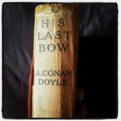 Beautiful 1918 copy of His Last Bow I nabbed for the crime-worthy price of all of £8.