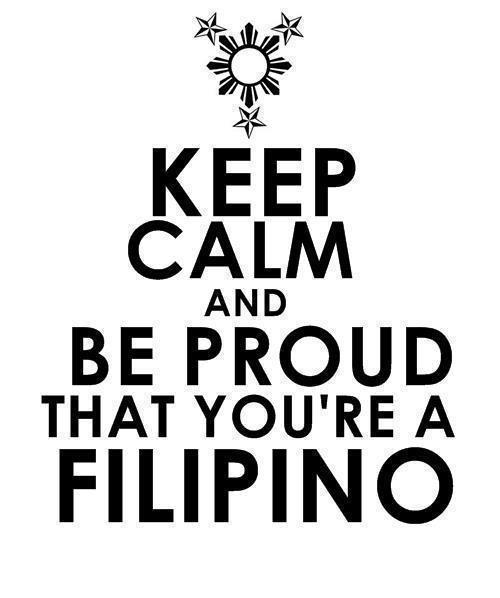 I'm proud to be Filipino!