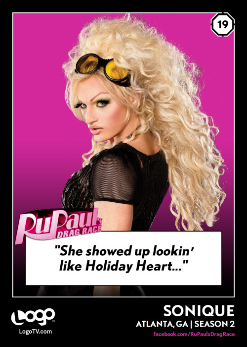 RuPaul's Drag Race TRADING CARD THURSDAY #19: Sonique Reblog if you're a huge Sonique fan!