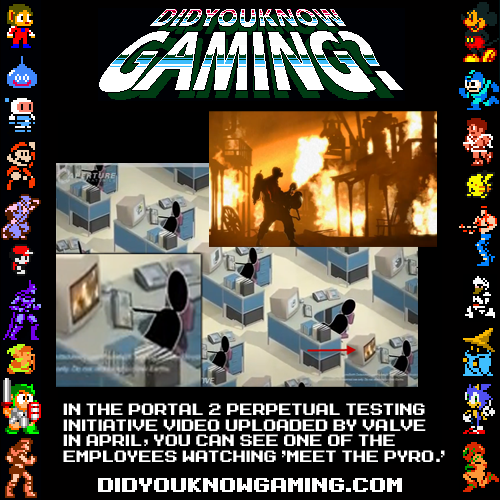didyouknowgaming:  Portal 2. Team Fortress 2.  Submitted by UberDerpyHooves.