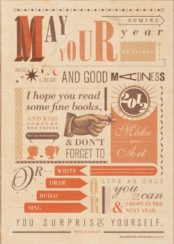 neil-gaiman:  Beautiful typography of my new year's wish…. Made by Idea-Obscura.