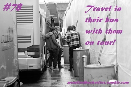 Submitted by loverofthe-banjorolls  Travel in their bus with them on tour!