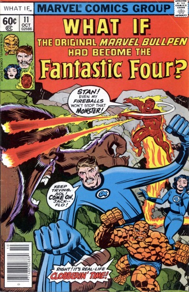 comicbookcovers:  What If #11, October 1978, cover by Jack Kirby and Joe Sinnott  Stan 'Mr. Fantastic' Lee Jack 'The Thing' Kirby Flo 'Invisible Woman' Steinberg Sal 'Human Torch' Brodsky
