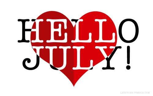 Hello July! Hello Another adventure.