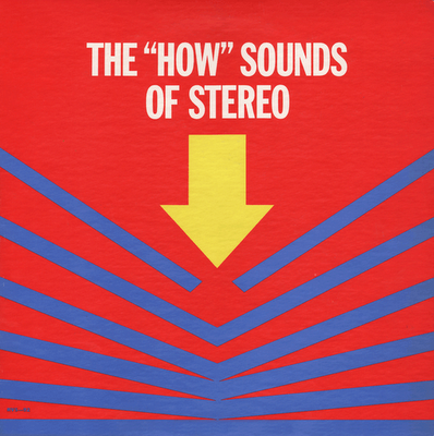 The How Sounds of Stereo, LP cover Source: Technical Spectacle