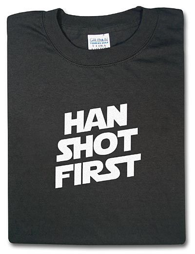 Han Shot First (Via @thinkgeek) Reminded of this from the new Gotye/StarWars video.  Thanks also to Giorgianni for freshly reminding me of how much the prequels are a stain on our lives.