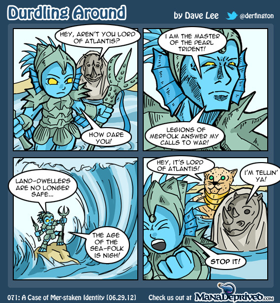 derfington:  In this week's Durdling Around, Tumblr Edition: Lord of Atlantis is back in Core Set!
