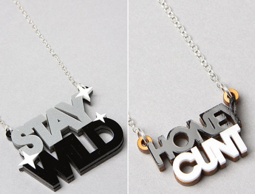 Stay Wild, Bitches! My jewelry is fucking awesome, and you should all go to Karmaloop and buy some, because we're all just a bunch of filthy whores on a Friday.