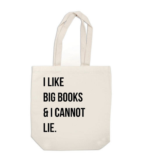 etsy:  Best. Tote. Ever. I Like Big Books and I Cannot by ExLibrisJournals.