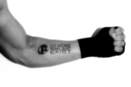 DO MORE THAN JUST EXIST -  Tattoo since 27-06-2012  — hier: Tattoo Galerie.