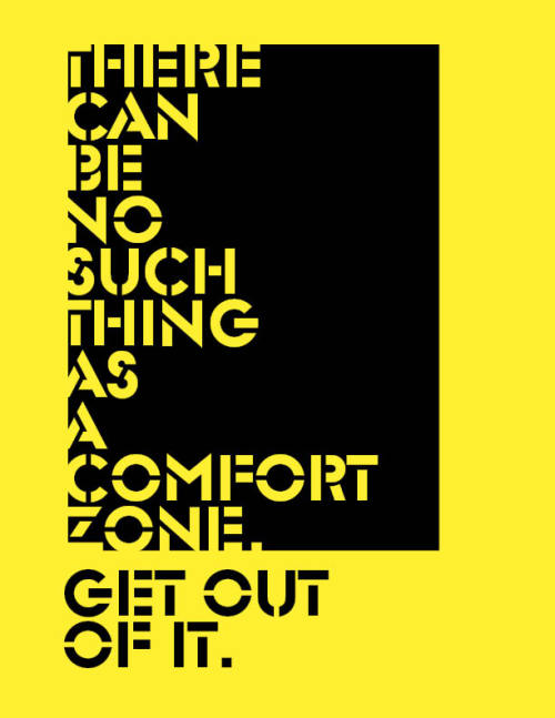 grentrynation:  Grentry Nation: Once you're out of your comfort zone, you'll feel weird, but you'll be glad you did it. It's a sense of accomplishment, really. It's the first step when going for your dreams!