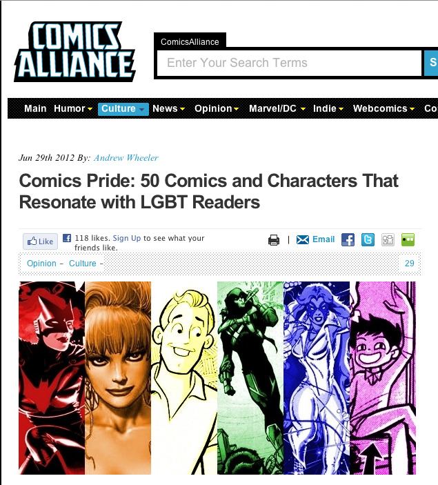 Comics Alliance just posted a list of 50 influential comics and characters that have resonated with queer readers and I was so surprised to find my name up there! I was not expecting that and I'm super honored to have been nominated. (#14!) Hat-tip to my studiomate Colleen Coover (#46) and fellow webcomic bros EK Weaver (#45), Sylvan Migdal (#33), Rich Stevens (#26), Danielle Corsetto (#22), and Kate Leth (#47) for making the list too!